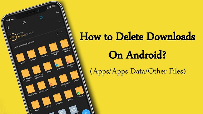 how to delete downloads on android