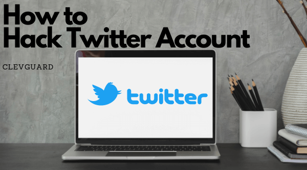how to hack twitter account remotely