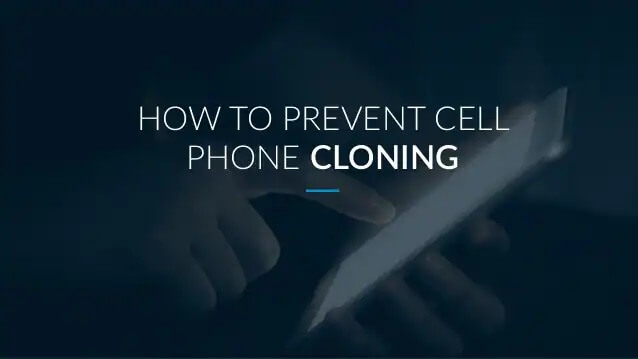 how to prevent cell phone cloning