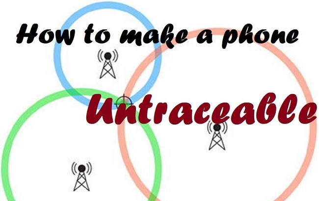 make your phone untraceable